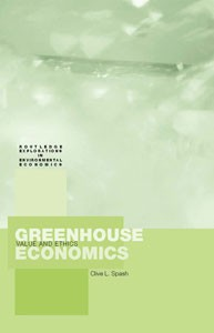 Greenhouse Economics: Value and Ethics
